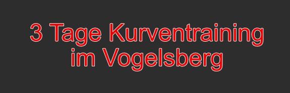 3 Tage Kurventraining im Vogelsberg