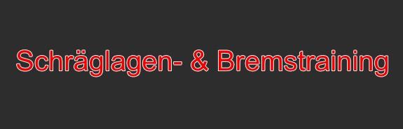 Schräglagen- & Bremstraining