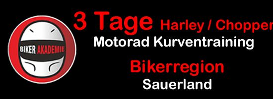 3 Tage Training / Harley & Chopper / Sauerland