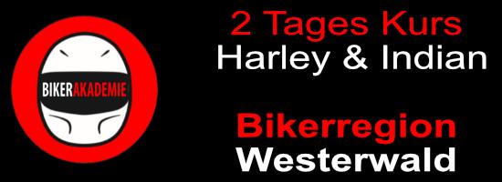 2 Tages Kurs im Westerwald für Harley-Indian