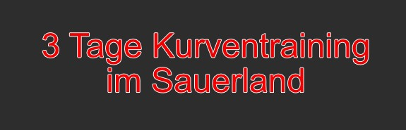 3 Tage Kurventraining im Sauerland